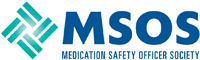 Medication Safety Officer Society (MSOS)